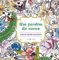 Livro - Um jardim de cores - Livro de colorir antiestresse