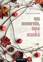 Livro - Um Momento, Uma Manhã -