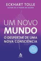 Livro - Um novo mundo - O despertar de uma nova consciência -