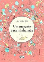 Livro - Um presente para minha mãe -