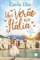 Livro - Um verão na Itália (Vol. 1 As irmãs Shakespeare) -