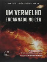 Livro - Um vermelho encarnado no céu - nova edição -