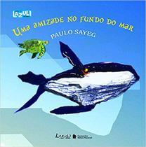 Livro - Uma amizade no fundo do mar -