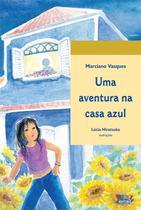 Livro - Uma aventura na casa azul -