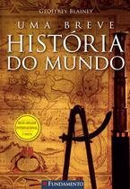 Livro - Uma Breve História Do Mundo - 3° Edição -