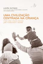Livro - Uma civilização centrada na criança -