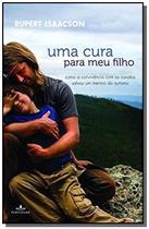 Livro - Uma cura para meu filho -