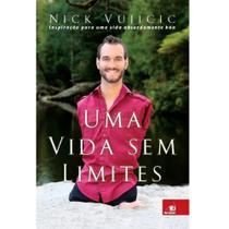 Livro Uma Vida Sem Limites - Nick Vujicic - Motivação e Auto Ajuda - Editora Novo Conceito