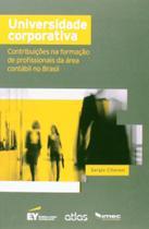 Livro - Universidade Corporativa: Contribuições Na Formação De Profissionais Da Área Contábil No Brasil -