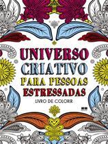 Livro - Universo criativo para pessoas estressadas -