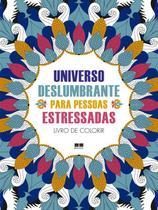 Livro - Universo deslumbrante para pessoas estressadas -