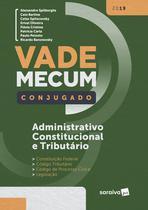 Livro - Vade Mecum conjugado: Administração, constituição e tributário - 1ª edição de 2019 -
