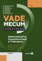 Livro - Vade Mecum Conjugado - Administrativo, Constitucional e Tributário - 3ª Edição 2021 -