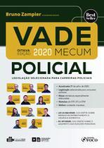 Livro - VADE MECUM POLICIAL - LEGISLAÇÃO SELECIONADA PARA CARREIRAS POLICIAIS -
