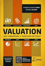 Livro - Valuation - Guia Fundamental e Modelagem em Excel® -