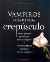 Livro - Vampiros Além da Saga Crepúsculo -