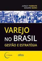 Livro - Varejo No Brasil: Gestão E Estratégia -