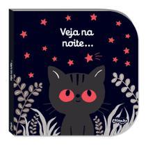 Livro - Veja na noite... -