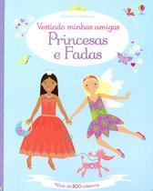 Livro - Vestindo minhas amigas: Princesas e fadas -