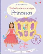 Livro - Vestindo minhas amigas : Princesas -