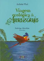 Livro - Viagem ecológica à Amazonia -