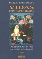 Livro - Vidas compartilhadas - cultura e relações intergeracionais na vida cotidiana