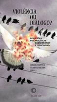 Livro - Violência ou diálogo? -