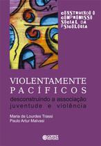 Livro - Violentamente pacíficos -