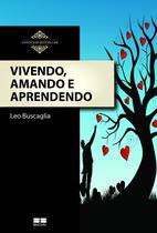 Livro - Vivendo, amando e aprendendo -