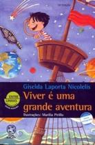 Livro - Viver é uma grande aventura -