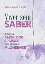 Livro - Viver Sem Saber -