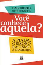 Livro - VOCÊ CONHECE AQUELA? -