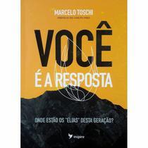 Livro Você é a Resposta | Marcelo Toschi - Inspire -