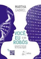 Livro - Você, eu e os robôs -