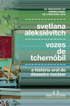 Livro - Vozes de Tchernóbil -