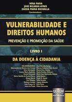 Livro - Vulnerabilidade e Direitos Humanos – Prevenção e Promoção da Saúde – Livro I -