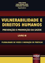 Livro - Vulnerabilidade e Direitos Humanos – Promoção e Prevenção da Saúde – Livro III -