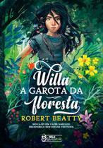 Livro - Willa – A garota da floresta -