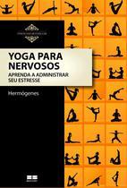Livro - Yoga para nervosos -
