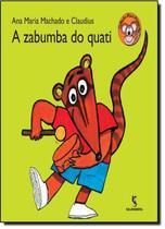Livro - Zabumba Do Quati, A - Lts - Salamandra Literatura (M