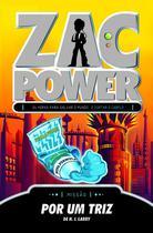 Livro - Zac Power 19 - Por Um Triz -