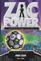 Livro - Zac Power 23 - Jogo Sujo -