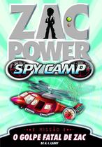 Livro - Zac Power Spy Camp - O Golpe Fatal De Zac -