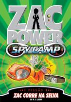 Livro - Zac Power Spy Camp - Zac Corre Na Selva -