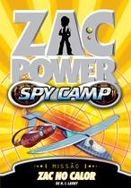 Livro - Zac Power Spy Camp - Zac No Calor -