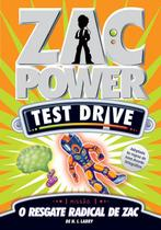 Livro - Zac Power Test Drive 02 - O Resgate Radical De Zac -