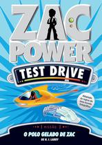 Livro - Zac Power Test Drive 03 - O Polo Gelado De Zac -