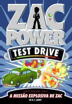 Livro - Zac Power Test Drive 07 - A Missão Explosiva De Zac -