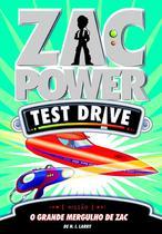 Livro - Zac Power Test Drive 15 - O Grande Mergulho De Zac -