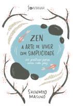 Livro - Zen – A arte de viver com simplicidade -